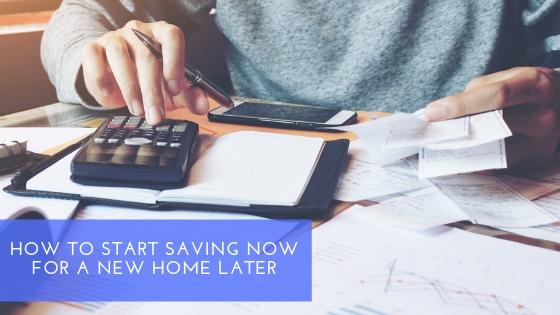 SHH - How to Start Saving Now for a New Home Later