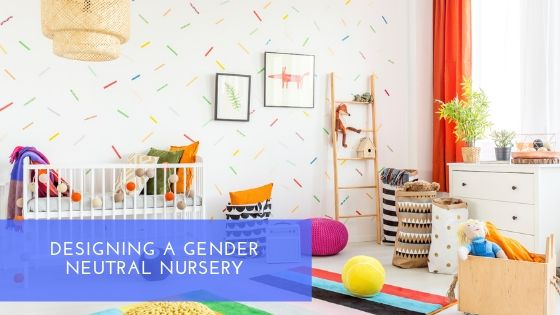 Designing a Gender-Neutral Nursery