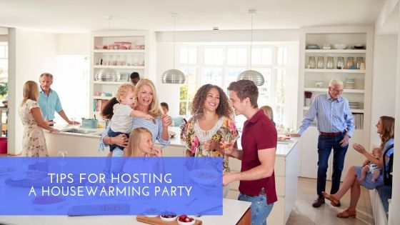 Tips for Hosting Housewarming Party